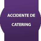 accidente de catering